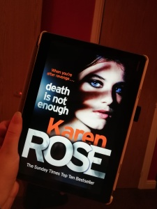 Death is not enough - Karen Rose